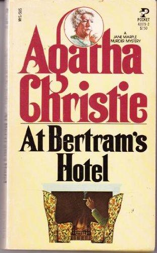 At Bertram's Hotel (A Jane Marple Murder Mystery): Agatha Christie