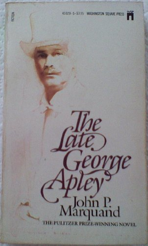 9780671459291: The Late George Apley