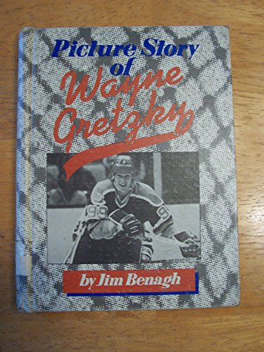 Picture Story of Wayne Gretzky (067145949X) by Jim Benagh; Bruce Bennett