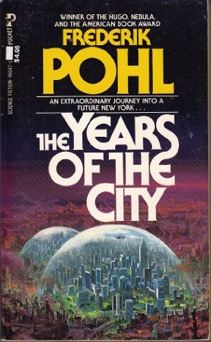 9780671460471: The Years of the City