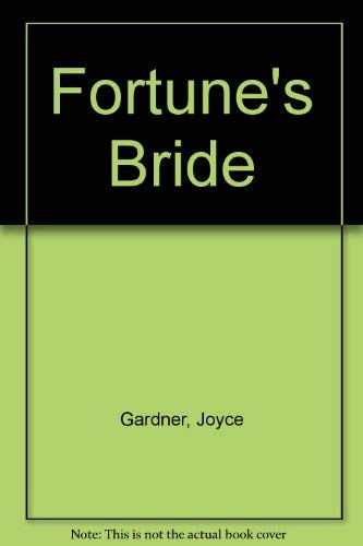 Fortune's Bride (A Tapestry Romance): Gardner, Joy