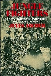 9780671460587: Jungle Fighters: A Gi Correspondent's Experiences in the New Guinea Campaign
