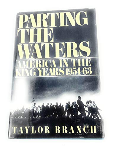 9780671460976: Parting the Waters: America in the King Years 1954-63