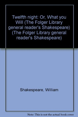9780671461072: Twelfth Night: or What You Will (The Folger General Reader's Library)