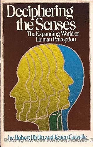 9780671461249: Deciphering the Senses: The Expanding World of Human Perception