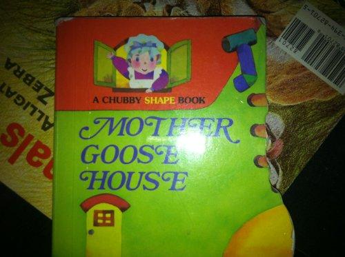 Mother Goose House A Chubby Shape Book: Chubby