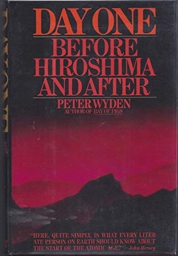 9780671461423: Day One: Before Hiroshima and After
