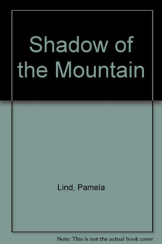 9780671461584: Shadow of the Mountain (Silhouette Desire #51)