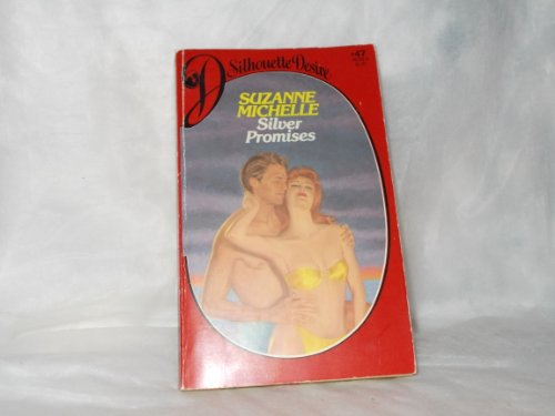 9780671461805: Silver Promises (Silhouette Desire #47)