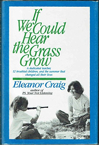 9780671461881: If We Could Hear the Grass Grow
