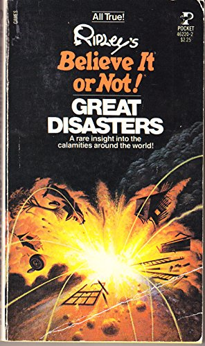 Ripley's Believe It or Not!: Great Disasters: Ripley, Robert