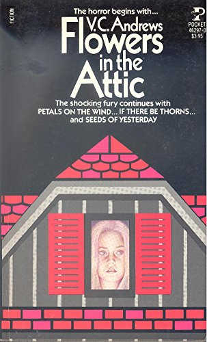 FLOWERS IN THE ATTIC (Dollanger Saga (Paperback)): Andrews