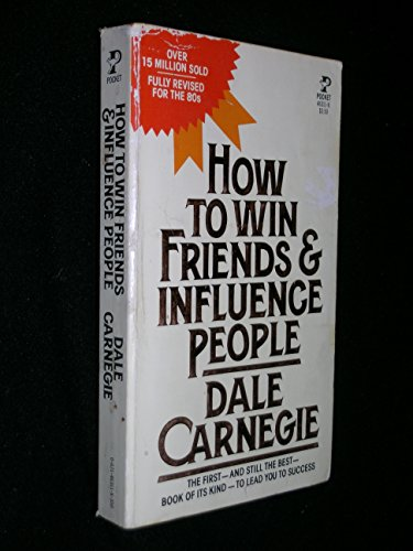 9780671463113: How to Win Friends & Influence People