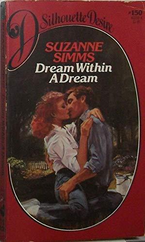 Dream Within a Dream (Silhouette Desire, #150)