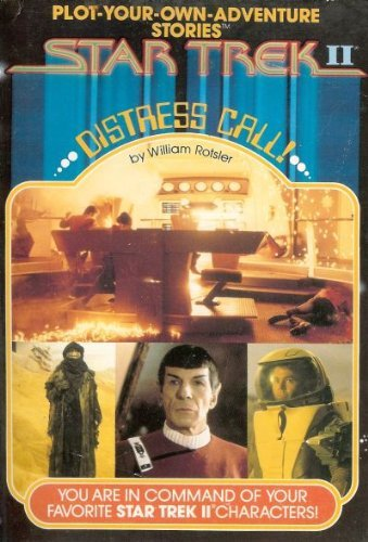 Distress Call Star Trek II Plot Your: William Rotsler