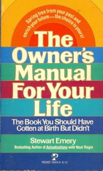 9780671464240: The Owner's Manual For Your Life