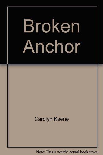 9780671464615: BROKEN ANCHOR ND P (Nancy Drew mystery stories)