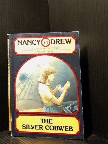 9780671464639: The Silver Cobweb (Nancy Drew #71)