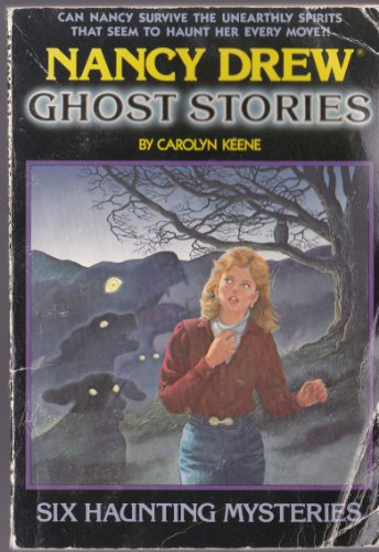 9780671464684: The Campus Ghost/The Ghost Dogs of Whispering Oaks/Blackbeard's Skull/The Ghost Jogger/The Curse of the Frog/The Greenhouse Ghost (Nancy Drew Ghost Stories 1, 27, 59, 89, 107 & 133)