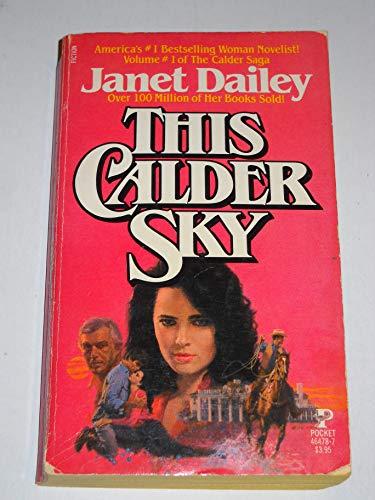 9780671464783: This Calder Sky