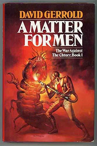 9780671464936: 001: A Matter for Men (The War Against the Chtorr, Book 1)
