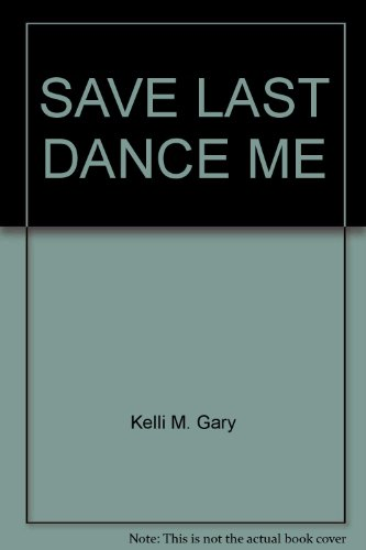 9780671465025: Save the Last Dance for Me