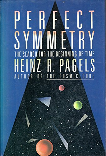 9780671465483: Perfect Symmetry: The Search for the Beginning of Time
