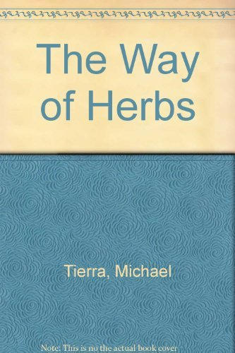The Way of Herbs: Tierra, Michael