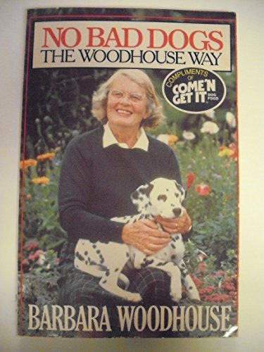 9780671467241: No Bad Dogs the Woodhouse Way