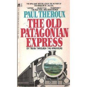9780671467401: The Old Patagonian Express: By Train Through the Americas