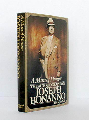 9780671467470: A Man of Honor: The Autobiography of Joseph Bonanno