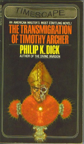 9780671467517: The Transmigration of Timothy Archer