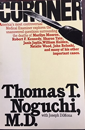 CORONER: Noguchi, Thomas &