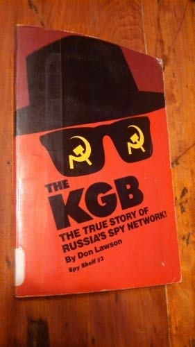 9780671467746: The KGB, The True Story of Russia's Spy Network