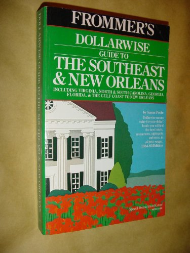Dollarwise Guide to the South East and New Orleans 1984-85: McDonald, George