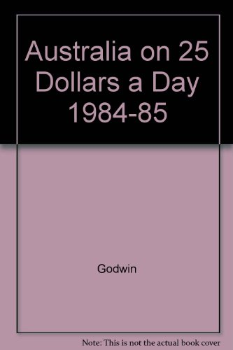 Australia on 25 Dollars a Day 1984-85