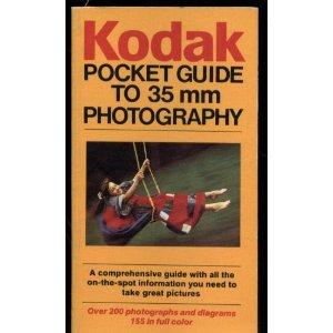 Kodak pocket guide to 35mm photography: Eastman Kodak Company