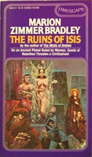 The Ruins of Isis: Bradley, Marion Zimmer