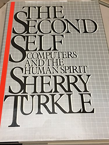 9780671468484: The Second Self: Computers and the Human Spirit