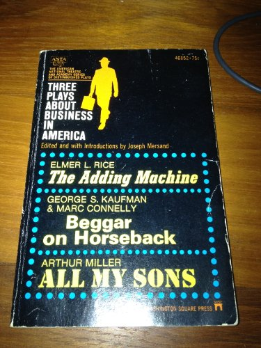 9780671468521: THREE PLAYS ABOUT BUSINESS IN AMERICA