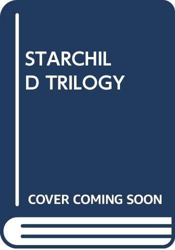 9780671469047: The Starchild Trilogy