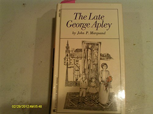 9780671469214: The Late George Apley
