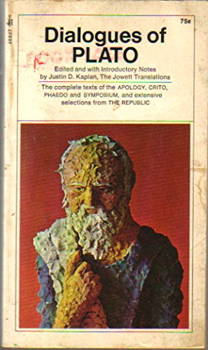 9780671469276: Dialogues of Plato: The complete texts of the APOLOGY, CRITO, PHAEDO and SYMPOSIUM, and extensive selections from THE REPUBLIC