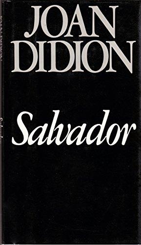 Salvador: Didion, Joan