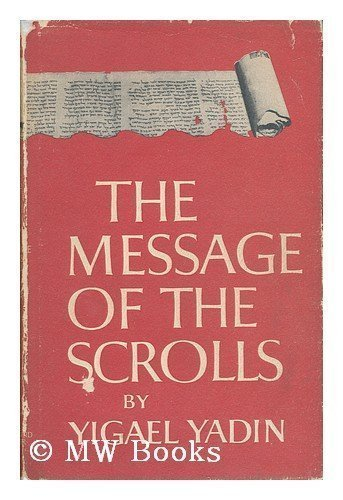 9780671470500: The Message of the Scrolls