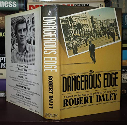 The Dangerous Edge: Daley, Robert