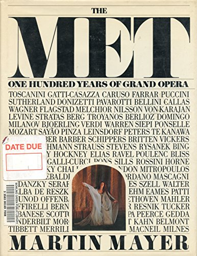The Met : One Hundred Years of Grand Opera signed by Birgit Nilsson: Martin Mayer Birgit Nilsson
