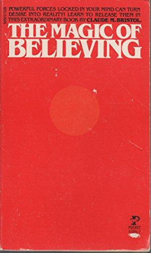 The Magic of Believing: Claude M. Bristol