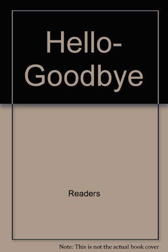 9780671471033: Hello- Goodbye