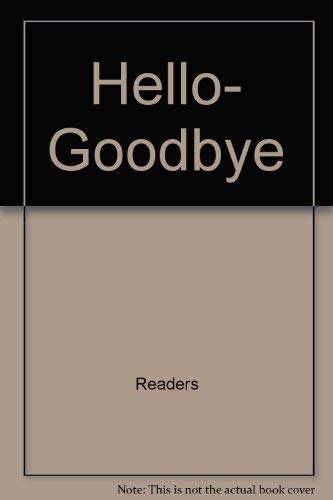 9780671471033: Hello, Goodbye (First Words)
